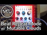 Mutable Clouds Beat Repeat with Kammerl Firmware