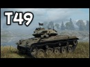 T49 (90 mm) - 7.3K Damage - 11 Kills - World of Tanks Как Играть