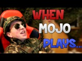 When Mojo Plays...