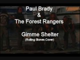 Paul Brady &amp the Forest Rangers - Gimme Shelter