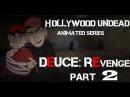 Hollywood Undead Animated Series. Deuce:Revenge (Part 2)