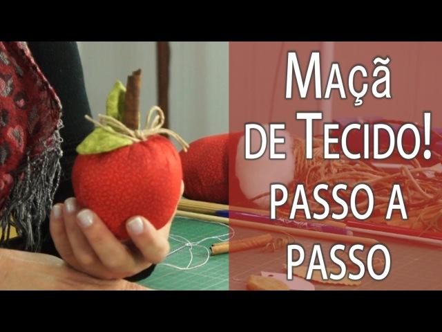 MAÇÃ DE TECIDO PASSO A PASSO MOLDE, FRUTA 2 DA MINHA CESTA