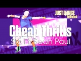 Just Dance Unlimited | Cheap Thrills - Sia Ft. Sean Paul | Community Remix