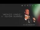 Julio Iglesias feat. Julion Alvarez - México Lindo (Cover Audio)
