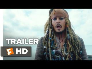 Пираты Карибского моря: Мертвецы не рассказывают сказки (2017). Международный трейлер.