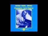 Champion Jack Dupree - Shake Baby, Shake (1988) Album