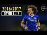 David Luiz - Chelsea FC - The Return - Defensive Skills 2016/2017 | HD