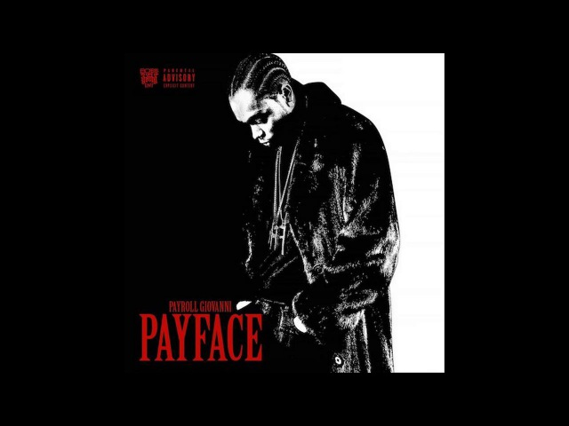 Payroll Giovanni - Payface Full Album