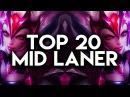 Top 20 MID LANER Plays 02 | League of Legends