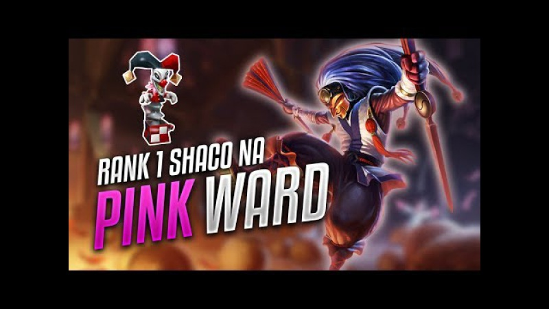 Pink Ward Shaco Montage Rank 0 Shaco NA 0M Mastery Points League of Legends