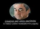 Ermenilerin nifrət etdiyi o video yenidən sizlərə təqdim olunur 2016