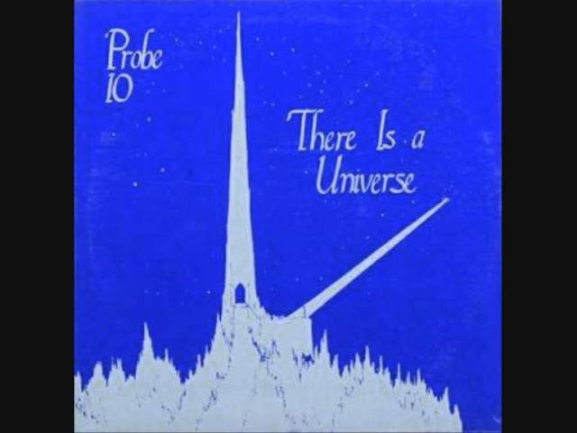 Probe 10 (Usa, 1975) - There is a Universe (Full)