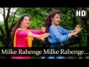 Milke Rahenge Milke Rahenge (HD) - Kasam Dhande Ki Song - Sumeet Saigal - Sripada - Vijayta Pandit