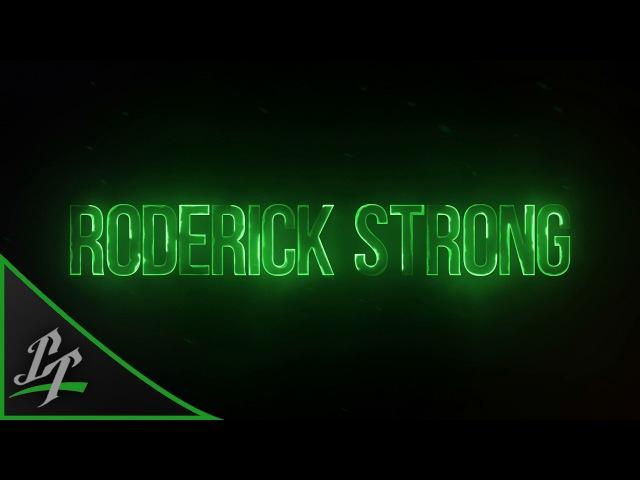Roderick Strong Titantron