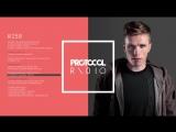 Nicky Romero support WildOnes - Protocol Radio 258