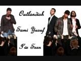 Outlandish Ft. Sami Yusuf - I've Seen.mp4