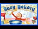 ♡ Curious George Jorge el Curioso Busy Bakery Funny Cooking Game For Kids English