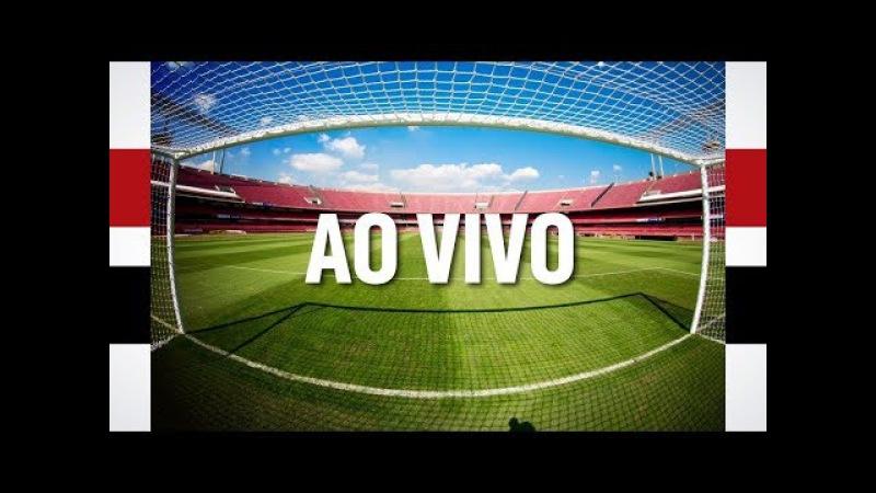 AO VIVO - PRÉ-JOGO: Chapecoense x São Paulo F.C.
