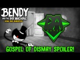 BENDY CHAPTER TWO SONG (Gospel of Dismay) SPOILER!  DAGames animation