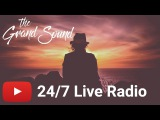 The Grand Sound  247 Live Radio  Progressive House &amp Trance Music