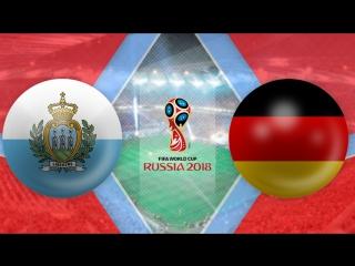 Сан-Марино 0:8 Германия | Чемпионат Мира 2018 | Отборочный турнир | Обзор матча
