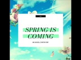 MILA - Spring is Coming (promodj. com). [Trance-Epocha]