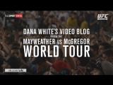 Dana White's Video Blog - MAY-MAC WORLD TOUR - Episode  4