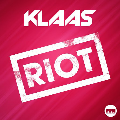 Klaas - Riot (Extended Mix)