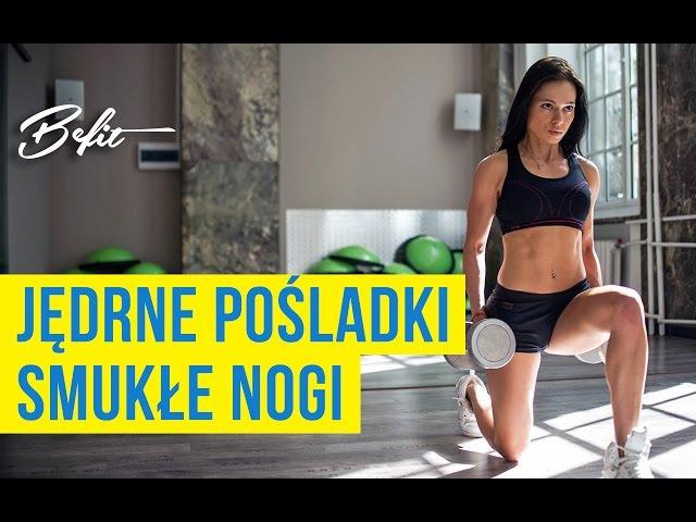 ĆWICZENIA NA JĘDRNE POŚLADKI i smukłe UDA Sylwia Szostak Projekt Befit █▬█ █ ▀█▀