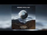 Boombox Cartel &amp QUIX - Supernatural (feat. Anjulie)