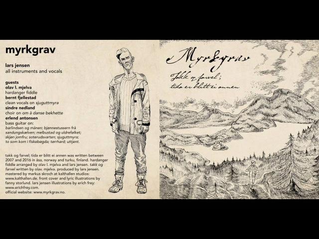 Myrkgrav - Takk og farvel; tida er blitt ei annen [Teaser - new album 2016]