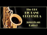 AMERICAN PATROL~BBC BIG BAND ORCHESTRA
