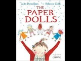 Buzzing for Books: The Paper Dolls - by Julia Donaldson