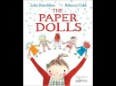 Buzzing for Books The Paper Dolls by Julia Donaldson
