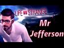 Mr Jefferson / Life is Strange / The Way / Zack Hemsey