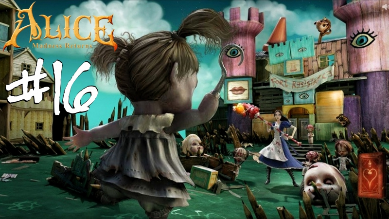 В КУКОЛЬНОМ ДОМЕ ♞ ALICE: Madness Returns ♞ 16