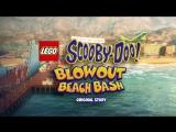 LEGO Scooby-Doo! Blowout Beach Bash (Trailer) (2017)