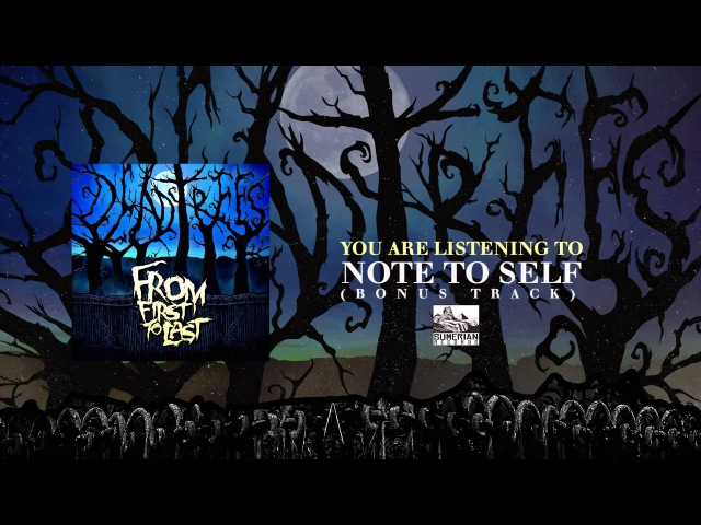 FROM FIRST TO LAST - Note To Self (Bonus Track)