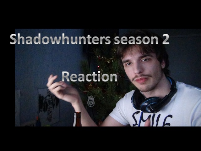 Reaction Shadowhunters 2x01