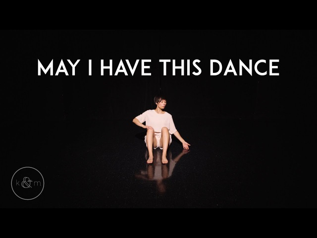 """""""May I Have This Dance"""" - Francis and the Lights   Mari Madrid Choreography Freestyle"""