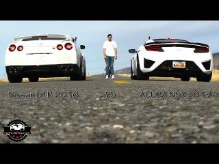 ACURA NSX 2017 VS NISSAN GTR 2016