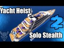 Payday 2 Yacht Heist solo stealth NDC AL