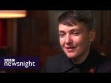 Nadiya Savchenko compares Russia's Putin to Hitler - BBC Newsnight