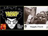 Yaggfu Front Ft. Esau The Anti Emcee - Listen
