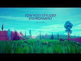 Low Poly Stylized Environment - Unreal Engine 4 - Level Design - Marketplace Preview Video