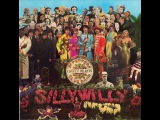 Sgt. Pepper's Lonely Hearts Club Band. Full album - Cover by Silly Willy and Stein