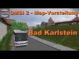 OMSI 2 - Map Vorstellung - Bad Karlstein - Kässbohrer/Setra S 319 ÜL-GT.