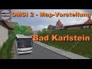 OMSI 2 - Map Vorstellung - Bad Karlstein - Setra S 319 UL AWD Config.