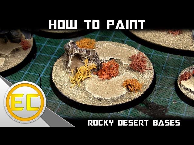 База скалистая пустня (How To Paint: Rocky Desert Bases MKII 1080p)