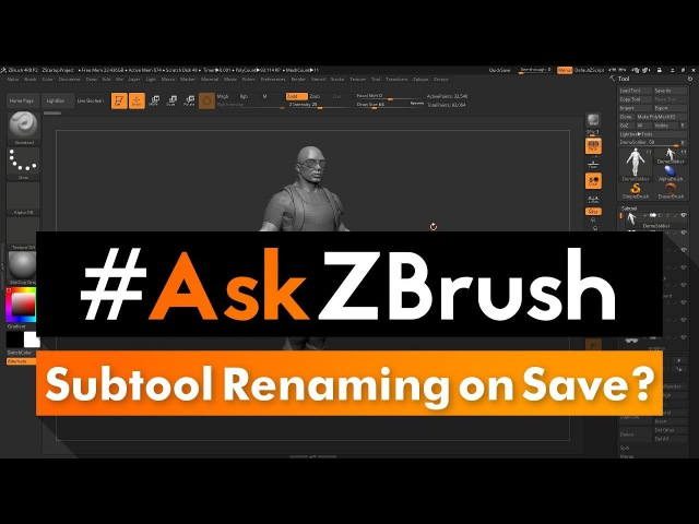 "AskZBrush: ""Is there a way to have ZBrush not rename the first Subtool on save?"""
